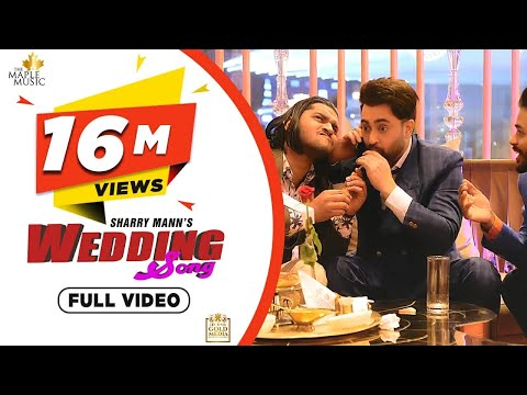 wedding-song-(full-video)-sharry-mann-|-latest-punjabi-songs-2020-|-the-maple-music-|-gold-media