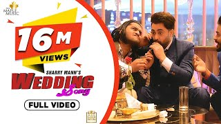 Wedding Song (Full Video) Sharry Mann | Latest Punjabi Songs 2020 | The Maple Music | Gold Media