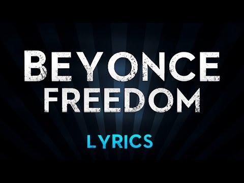 Beyonce Ft. Kendrick Lamar - Freedom (Lyrics)