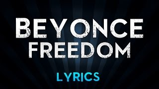 Beyonce Ft. Kendrick Lamar - Freedom (Lyrics)