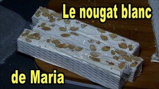 Le Nougat blanc de Maria -  Cuisine Provence