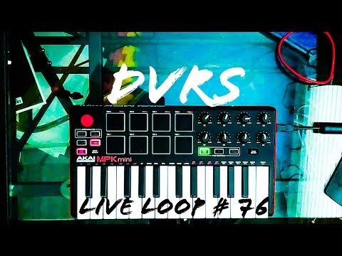 Akai Professional MPK Mini Mk2 - Live Loop # 76 - DVRS