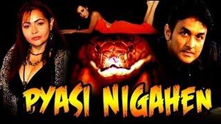 Hot B'Grade Movie   Pyasi Nigahen Full Movie   Full Hot Hindi Movies 2015