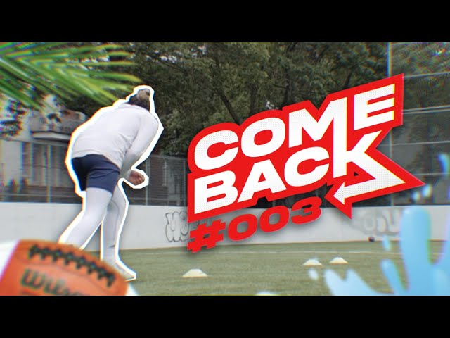 DES COPAINS & DU FOOTBALL 🏈  - COMEBACK #003