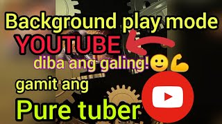 Background play mode on YouTube using pure tuber app screenshot 4
