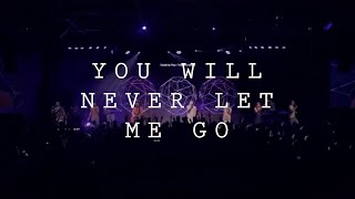 ICF Worship - You Will Never Let Me Go
