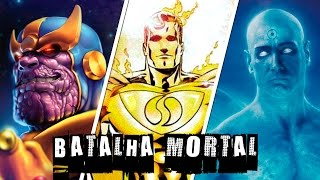 vuclip THANOS VS SUPERMAN PRIME VS DR. MANHATTAN | BATALHA MORTAL  | Ei Nerd