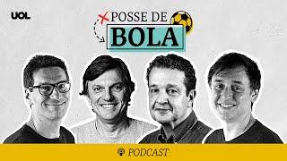 POSSE DE BOLA #18 | CELEBRAÇÃO CORINTIANA EM CLÁSSICO E DRIBLE DE NEYMAR PUNIDOS