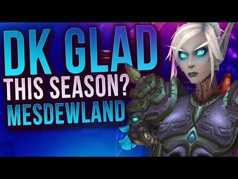 GLAD DK THIS SEASON? GETTING BETTER! Cdew 7.3 Legion Arena Gameplay