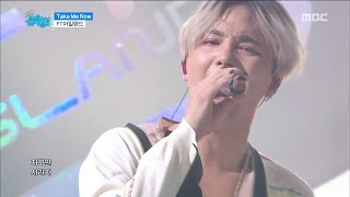 [Comeback Stage] FTISLAND - Take Me Now,  FT아일랜드 - �...