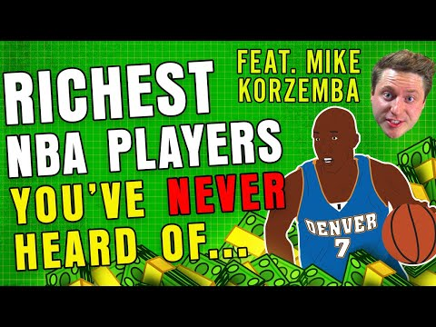 NBA's Richest Players Nobody Knew Existed feat. Mike Korzemba