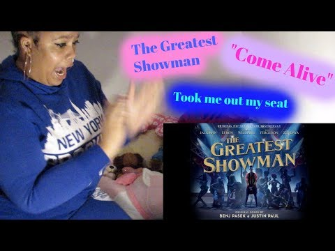 "The Greatest Showman- ""Come A"" OMG"