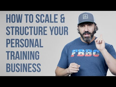 How To Scale & Structure Your Personal Training Business