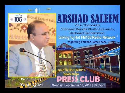 Arshad Saleem (VC SBBU SBA)'s tele-talk/version with Hot FM105 about Farzana Jamali case