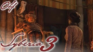 Syberia 3 Part 4 | PC Gameplay Walkthrough | Adventure Game Let