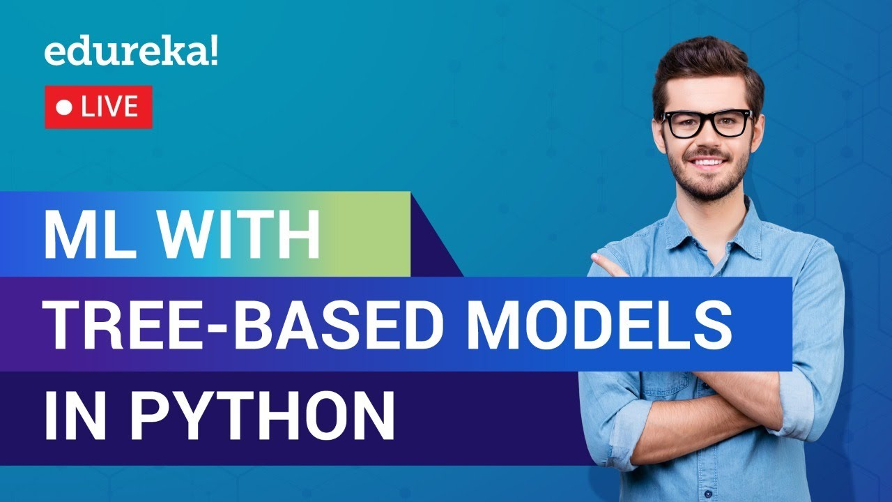 Machine Learning with Tree-Based Models in Python | ML Training