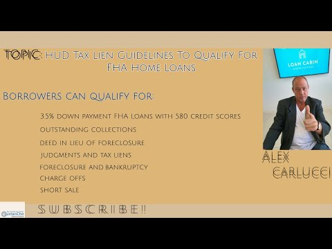 HUD Tax Lien Guidelines To Qualify For FHA Home Loans