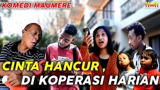 Komedi Maumere - CINTA KANDAS DI KOPERASI HARIAN - Sketsa Komedi || Video Lucu Maumere