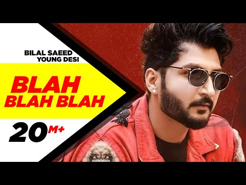 Blah Blah Blah  Full    Bilal Saeed Ft Young Desi  Latest Punjabi Sg  Speed Records