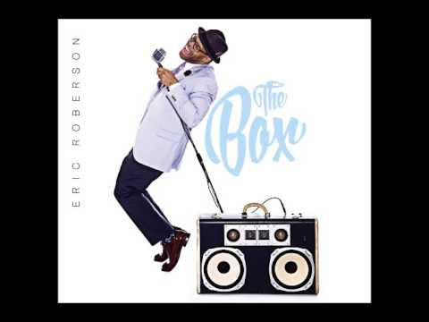 Eric Roberson - Do The Same For Me (feat. Pop)