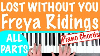 How to play 'LOST WITHOUT YOU' - Freya Ridings | Piano Chords Tutorial Lesson Video