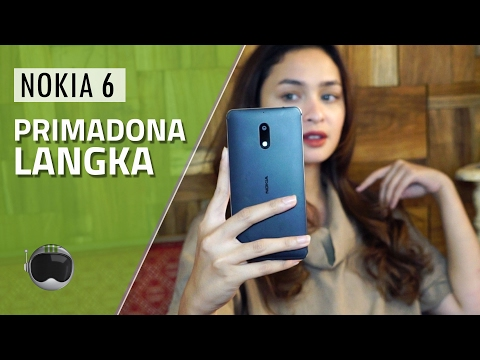 Nokia 6 Review Indonesia: Primadona Langka
