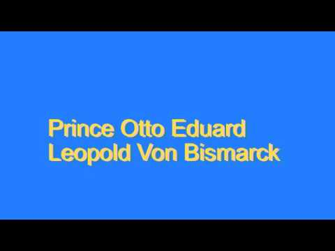 How to Pronounce Prince Otto Eduard Leopold Von Bismarck