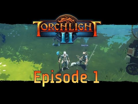 "Torchlight 2 with Klo0ga and 5T3V3N5 // Multiplayer Let's Play // Episode 1 - ""Where's the Beard?!"""