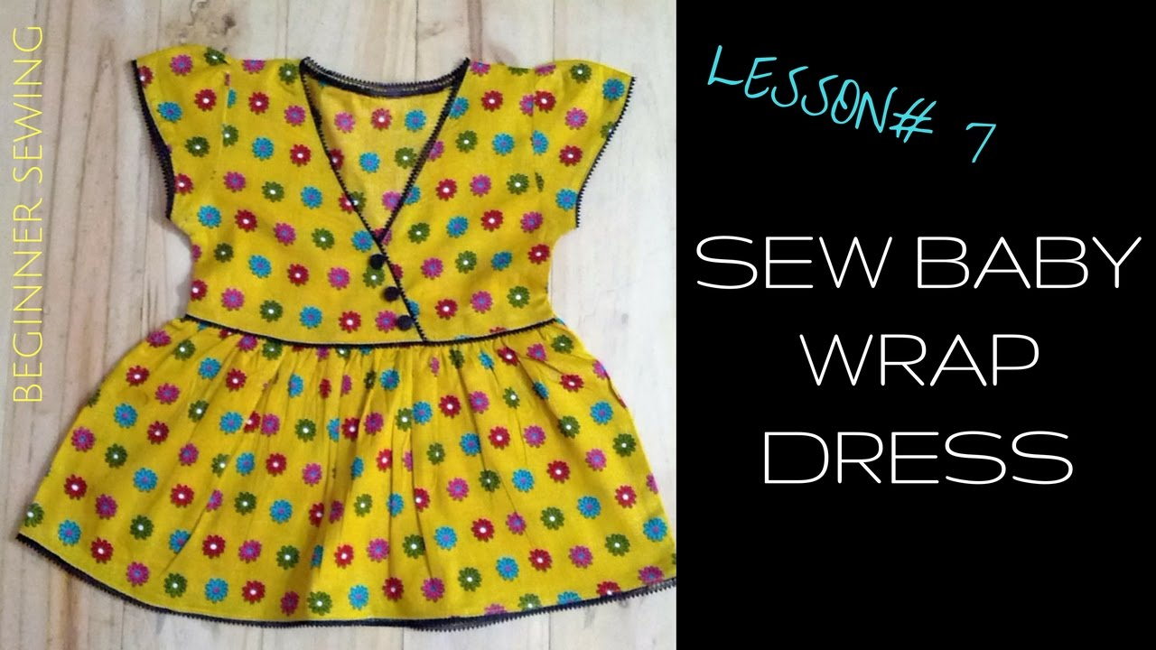 How To Sew Baby Wrap Dress With Free Pattern Beginners Sewing