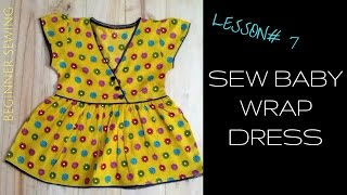 How to Sew Baby Wrap dress with Free Pattern - Beginners Sewing Lesson 7