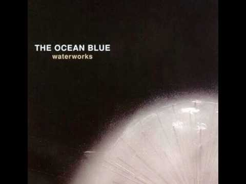 The Ocean Blue - Ticket to Wyoming