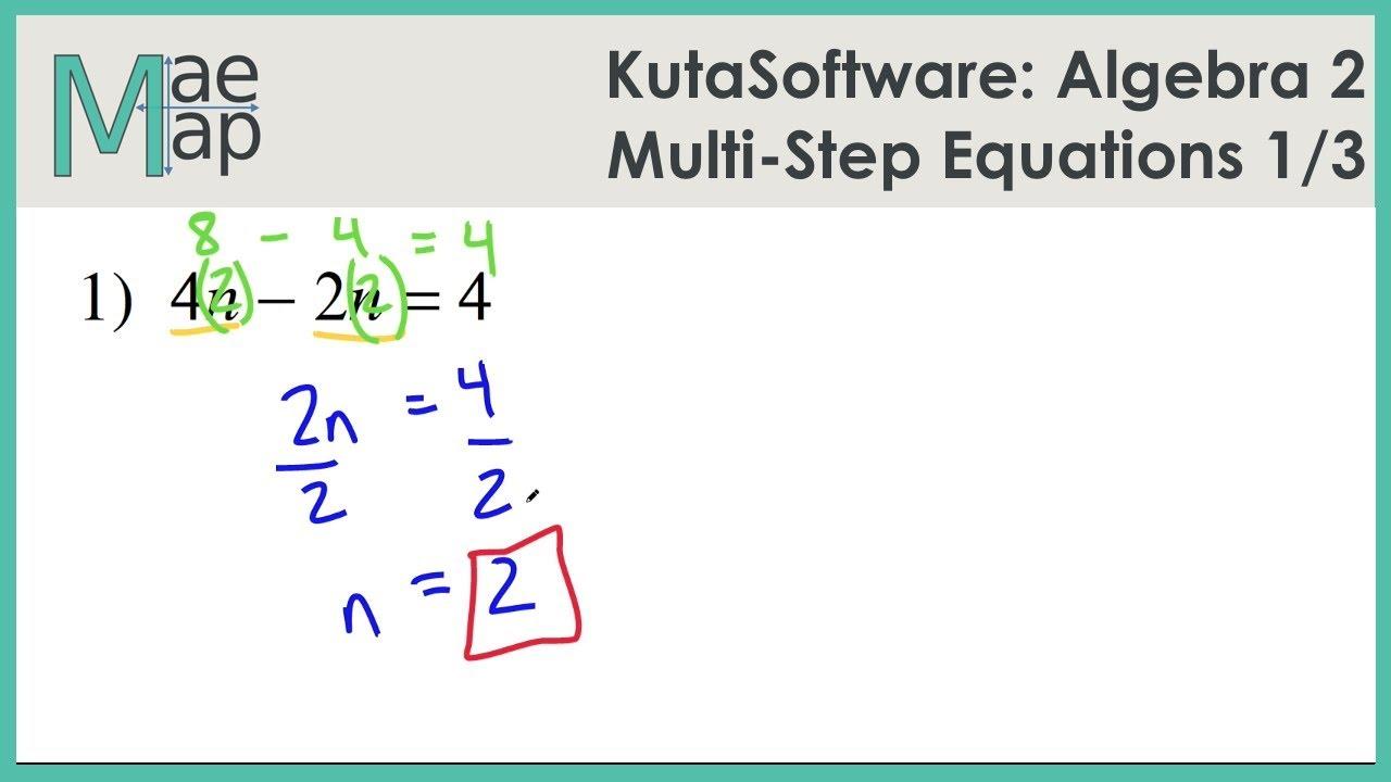 KutaSoftware: Algebra 2- Multi-Step Equations Part 1 - YouTube