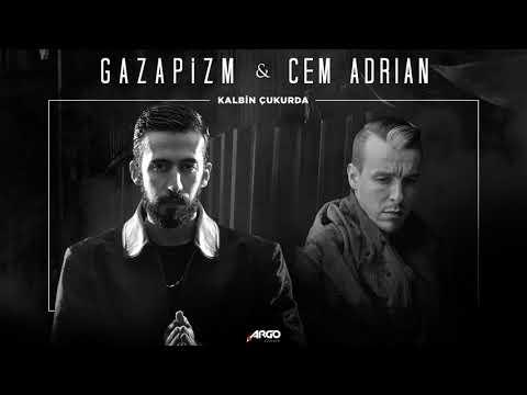 Gazapizm - Kalbim Çukurda ft. Cem Adrian