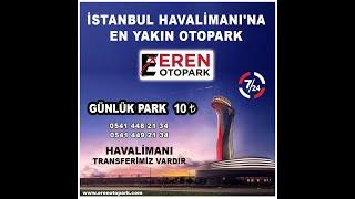 Eren Otopark – İstanbul Havalimanı Otopark