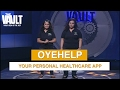The Vault | Pitch - Oye Help - Carry your Doctors on your Mobile