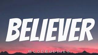 BELIEVER - Imagine Dragons (Lyrics) 🎵