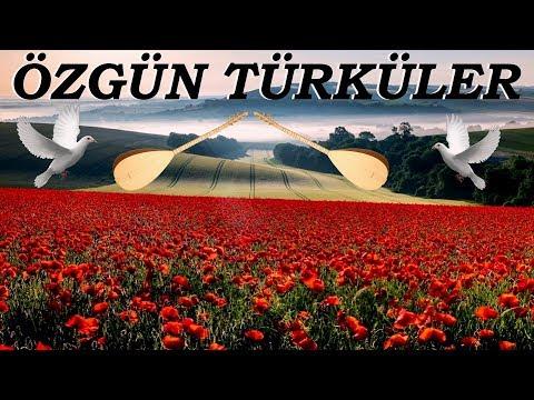 Özgün Türküler - Özgün Müzik Seçmeler ( 2 Saat )