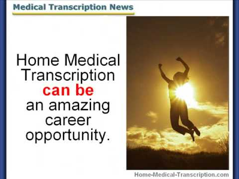 Home Medical Transcription Training Opportunities