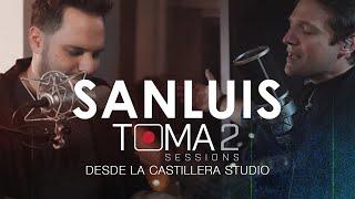 Sanluis - Toma 2 Sessions (Concierto desde la Castillera Studio)