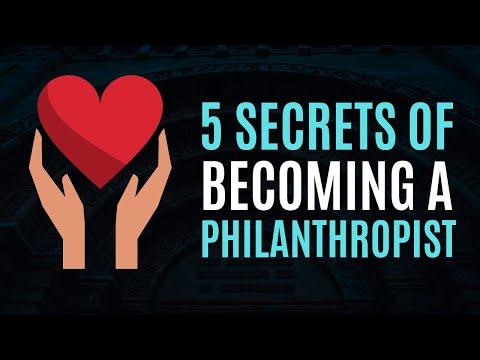 5 Secrets of Becoming a Philanthropist