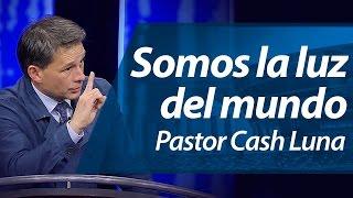Somos la luz del mundo - Pastor Cash Luna (Ensancha 2014)