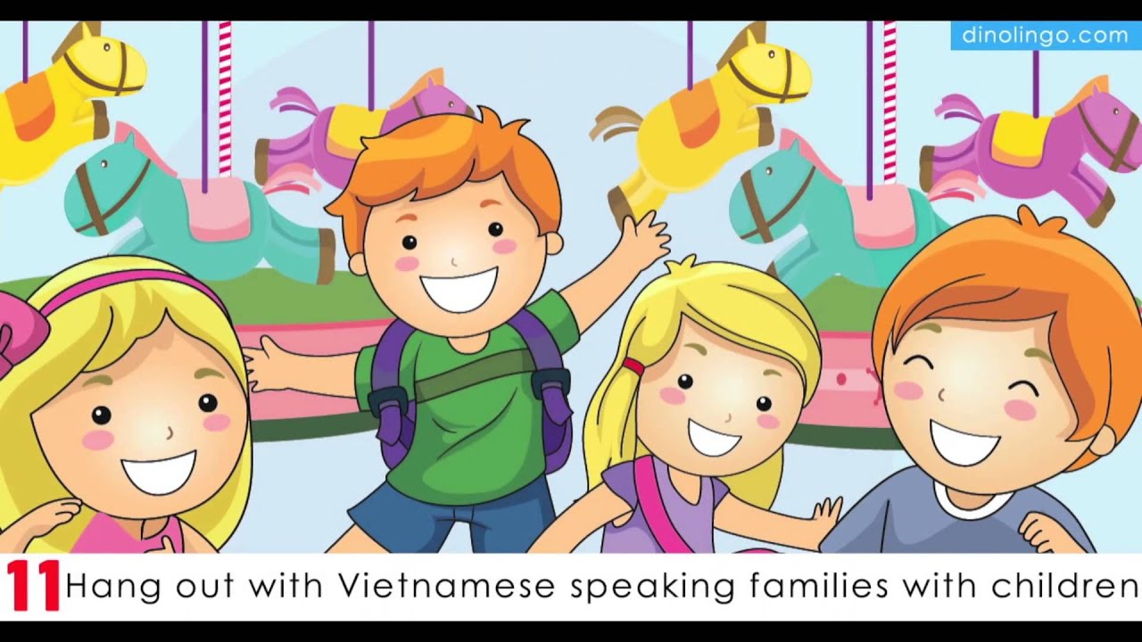 Teach kids Vietnamese - 15 Ways for children to learn Vietnamese