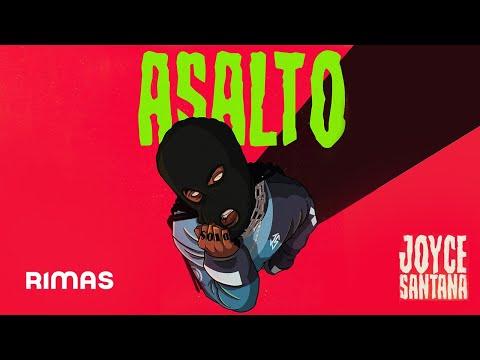 Joyce Santana – Asalto (Letra)