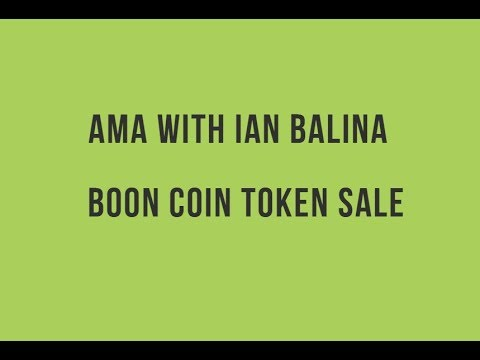 AMA with Ian Balina - Boon Coin Token Sale