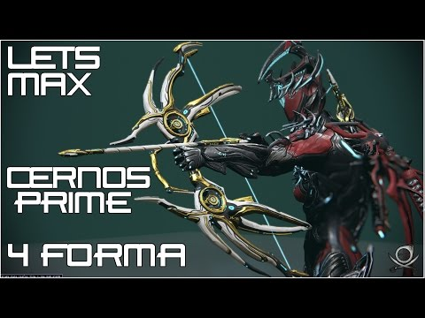 (Warframe) Lets Max Cernos Prime - Breaking With Tradition!
