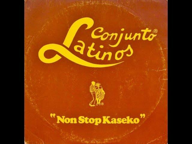 Conjunto Latinos_Non Stop Kaseko (12'' inch) 1982
