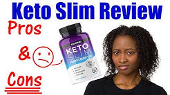 WARNING Keto Slim Review - Pros & Cons WATCH THIS BEFORE YOU BUY!