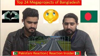 Pakistani React To Top 24 Mega projects of Bangladesh | Reaction Insider