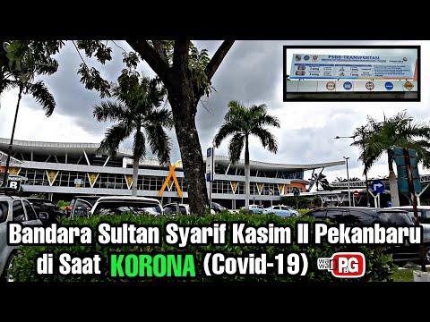 Bandara Sultan Syarif Kasim II Pekanbaru Di Saat KORONA (Covid-19)