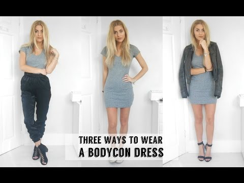 Three Ways To Wear A Bodycon Dress | Fashion Influx